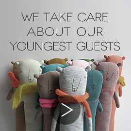 we take care about youngest guests